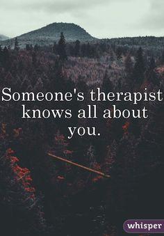 someones therapist