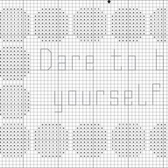 Free Dare to Be Yourself Saying Cross Stitch Pattern