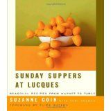 Sunday Suppers at Lucques: Seasonal Recipes from Market to Table (Hardcover)By Teri Gelber