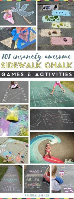 101 Insanely Awesome Sidewalk Chalk Games and Activities