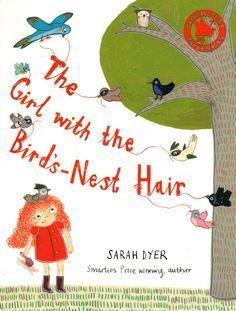 The Girl with the Bird's Nest Hair (oi nah this was the book I was going to write!!!!!!)