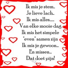 Ik mis je Words Quotes, Love Quotes, Funny Quotes, Sayings, Miss My Dad, I Miss You, Love You, Beautiful Lyrics, Beautiful Words