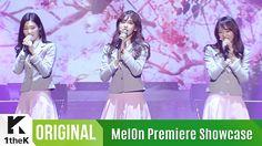 [MelOn Premiere Showcase] I.O.I(아이오아이) _ When The Cherry Blossoms Fade(벚...