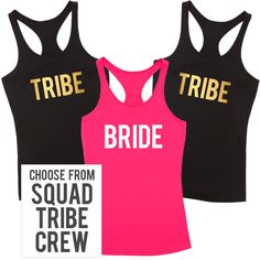 Bride & Tribe T Shirt Pack A fun and fabulous t shirt for the girls to wear during at the Hens Party or weekend away! Choose the text for the Girls T Shirts Select from: Tribe Crew Squad The Mo...