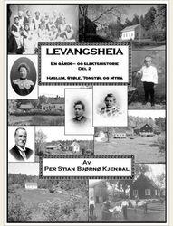 Levangsheia Gårds- og Slektshistorie Del 2 av Per Stian  Kjendal fra EBOK.NO