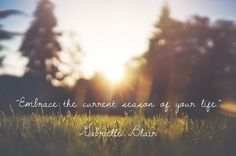 """Embrace the current season of your life."" #GetOrganized #OrganizedZone"