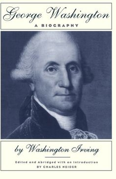 George Washington: A Biography by Washington Irving, his contemporary, abridged Margaret Mitchell, Thomas Paine, Henry Miller, Book People, Every Day Book, Benjamin Franklin, Best Selling Books, George Washington, Book Authors