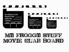 My Froggy Stuff: Lights, Camera, Action! Movie Clap Board printable from My Froggy Stuff so that your dolls can star in a movie!
