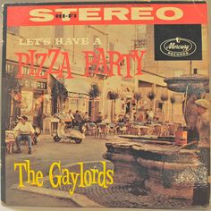 The Gaylords Let's Have a Pizza Party 1958 Vinyl An absolutely fun album!  Own an original vinyl!  The record itself is in Near Mint minus condition, with occasional crackling. The cover is in Very Good Plus condition with wear only the edges and the backside, leaving the fabulous front cover untouched. I don't think this is the original dust cover.