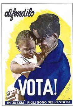 poster di propaganda anticomunista che afferma che in URSS i figli sono dello stato.