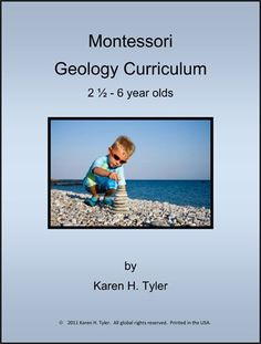 Montessori geology curriculum - One of my favorite subjects in school