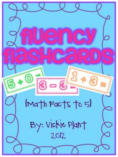 FREE Fluency Flashcards: Math Facts to 5 - Go to http://pinterest.com/TheBestofTPT/ for this and thousands of free lessons.