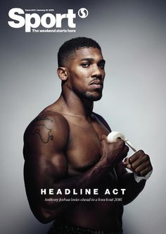 In this week's Sport: Anthony Joshua talks exclusively about his journey from boxing novice to Olympic champion and professional knock-out king Sports Magazine Covers, Sport Inspiration, Portrait Inspiration, Anthony Joshua, Budget Book, Olympic Champion, Sport Body, Sport Quotes, Sport Motivation