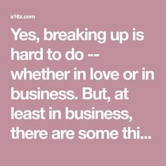 Yes, breaking up is hard to do -- whether in love or in business. But, at least in business, there are some things founders can do proactively to lessen the pain. Think of it as a common sense pren… Selling Stock, Starting A Company, Secondary Market, Difficult Conversations, Together Forever, Co Founder, The Covenant, Common Sense, Breakup