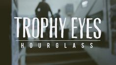 Trophy Eyes -  Hourglass (Official Music Video) -- punk roocckk.. indeed.