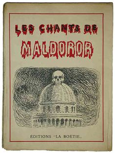 "Magritte's Maldoror 1948 edition of Lautréamont's Les Chants de Maldoror published by Éditions ""La Boetie"", Brussels."