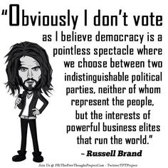 Do You Believe We Can Change The World Via Democracy & Revolution? Political Corruption, Politics, Russell Brand Quotes, Reality Check, Word Porn, Good Advice, True Stories, Favorite Quotes, Me Quotes