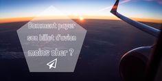 Comment payer son billet d'avion moins cher? Voici quelques astuces pour économiser lors de l'achat de votre billet d'avion.
