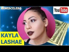 How much money does KAYLA LASHAE make on YouTube 2017 - WATCH VIDEO here -> http://makeextramoneyonline.org/how-much-money-does-kayla-lashae-make-on-youtube-2017/ -    how much do youtubers make actual dollar amounts shown  How much money does KAYLA LASHAE earn on YouTube and how much income does KAYLA LASHAE make per month in actual dollar amounts. I will analyzed KAYLA LASHAE YouTube Income in detail and tell you the truth behind KAYLA LASHAE Success on...