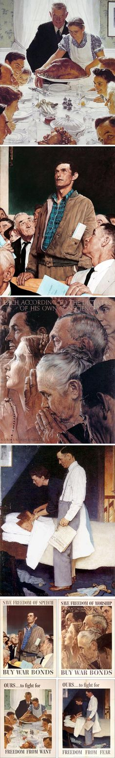 "The Four Freedoms ~ the original paintings hang in Stockbridge, MA at the Norman Rockwell museum.  If you are ever in that area, make it a goal to visit this museum, especially if you are from the ""Saturday Evening Post"" generation.  You'll love it!"