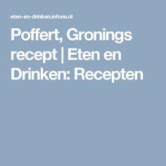 Poffert, Gronings recept   Eten en Drinken: Recepten