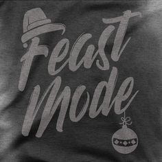 Feast Mode - Men's Sweat Activated T-Shirt Hard Workout, Workout Tanks, Fitness Stores, Effort, Shirt Designs, Tank Tops, Christmas, Yule, Halter Tops