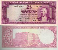 E5 İKİBUÇUK TÜRK LİRASI I. TERTİP Tedavüle Çıkarıldığı Tarih 15.07.1952 Tedavülden Çekildiği Tarih 20.10.1966 Zaman Aşımı Süresi Sonu 20.10.1976 Ön yüz Atatürk Portresi Arka yüz Türkiye Cumhuriyet Merkez Bankası İdare Merkezi Eski Binası Banknote, Nostalgia, Things To Come, Money, World