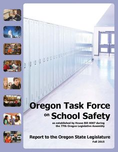 Report to the Oregon State Legislature, by the Oregon Task Force on School Safety