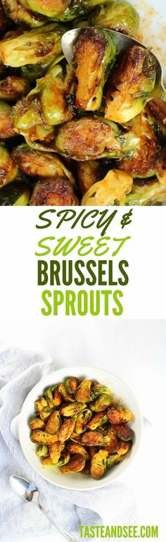 Spicy and Sweet Brussels Sprouts - an explosion of tangy, sweet and zesty flavors! With honey, lime, & Sriracha sauce.  http://tasteandsee.com