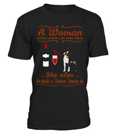 "# A Woman Can Not Survive On Wine Alone - Boston Terrier Shirt .  Special Offer, not available in shops      Comes in a variety of styles and colours      Buy yours now before it is too late!      Secured payment via Visa / Mastercard / Amex / PayPal      How to place an order            Choose the model from the drop-down menu      Click on ""Buy it now""      Choose the size and the quantity      Add your delivery address and bank details      And that's it!      Tags: This humorous dog wine…"
