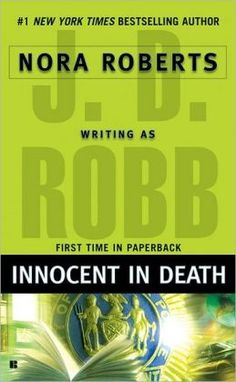 Innocent in Death (In Death Series #24) by J. D. Robb, Nora Roberts