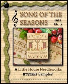 """Norden Crafts and Little House Needleworks is launching a mystery sampler series titled """"Song of the Seasons"""". Cross Stitch Kits, Cross Stitch Patterns, Little House Needleworks, Santa Cookies, Little Stitch, Pattern Names, Dmc Floss, Straight Stitch, Merry"""