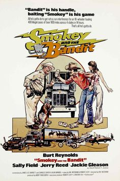 Smokey and the Bandit, from Left: Jackie Gleason, Burt Reynolds, Sally Field, 1977 Movies Art Print - 30 x 46 cm Old Movies, Vintage Movies, Great Movies, Awesome Movies, Famous Movies, Comic Movies, Funny Movies, Trans Am, Jerry Reed