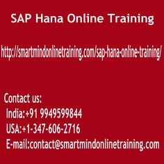 "SAP Hana Online Training SAP Hana is a relational data-base management program that stores data on devices that are conventional instead of in storage. It's found in combination with ""bigdata"" for accelerating enterprise procedures, data-processing, and stats. We are not discussing several gigabytes of information; we are talking sometimes about terabytes SAP Hana Online Training.    <a href="" http://smartmindonlinetraining.com/sap-hana-online-training/""> SAP Hana Online Training </a>"