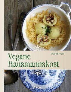 Bücher: Vegane Hausmannskost von Daniela Friedl