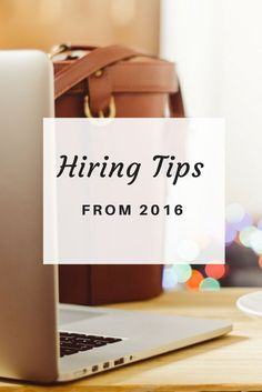 Top hiring tips from 2016