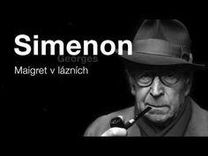 Simenon, Georges: Maigret v lázních (Rozhlasová hra) DETEKTIVKA Nasa, Videos, Music, Youtube, Movies, Spy, Police Officer, Musica, 2016 Movies