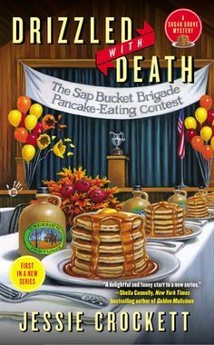 Drizzled with Death by Jessie Crockett, Click to Start Reading eBook, FIRST IN A NEW SERIES!Meet Dani Greene—a fourth-generation maple syrup maker dealing with a first-cla