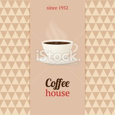 Coffee house menu with cup of hot drink. Royalty Free Stock Vector Art Illustration