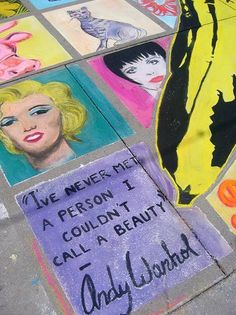 """I've never met a person I couldn't call a beauty."" - Andy Warhol."