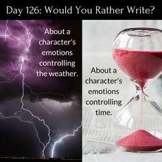 """Day 126 of 365 Days of Writing Prompts: Write about a character's emotions controlling the weather or time. Shannon: """"Why is it raining,"""" Megan asked the rhetorical question, since she alread… writing prompt. Daily Writing Prompts, Book Writing Tips, Creative Writing Prompts, Writing Challenge, Writing Quotes, Writing Help, Writing Ideas, Story Prompts, Better Writing"""
