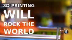 How 3D Printing Will Rock The World - Incredible Interview with John Hor...