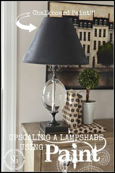 UPSCALING A LAMP WITH PAINT A budget friendly way to upscale a lampshade and make a great decor statement!