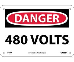 Danger, 480 VOLTS, 7X10, .040 Aluminum