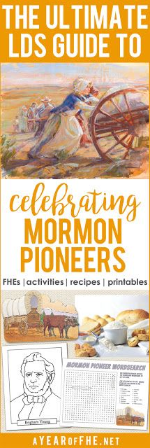 Check out this guide of resources celebrating MORMON PIONEERS. FHE Lessons, activities, recipes, free printables, and more!