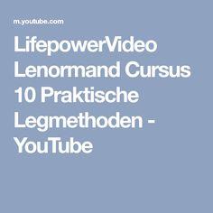 LifepowerVideo Lenormand Cursus 10 Praktische Legmethoden - YouTube