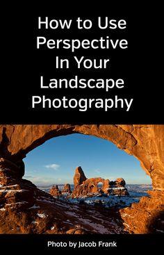 How Perspective Impacts Landscape Photography. Angle, views, composition, unique, original, photos, nature, tips, how to. #photographytips #naturephotography #landscapephotography
