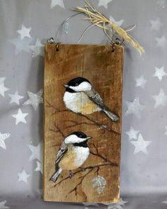 Chickadee Pair authentic barnwood hand painted 4 by SuzysSantasetc Wood Painting Art, Tole Painting, Painted Boards, Painted Rocks, Hand Painted, Barn Wood Crafts, Pallet Art, Driftwood Art, Bird Art