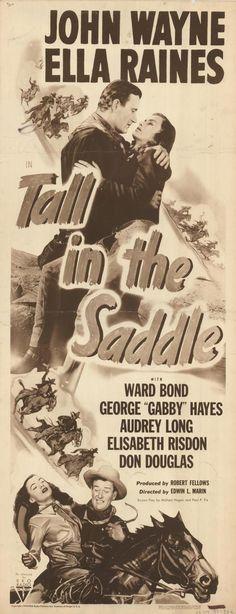 Tall in the Saddle (1944) - John Wayne & Ella Raines - Insert movie poster - RKO Pictures.