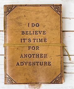 Loving this Tan 'Time For Another Adventure' Handmade Journal on #zulily! #zulilyfinds
